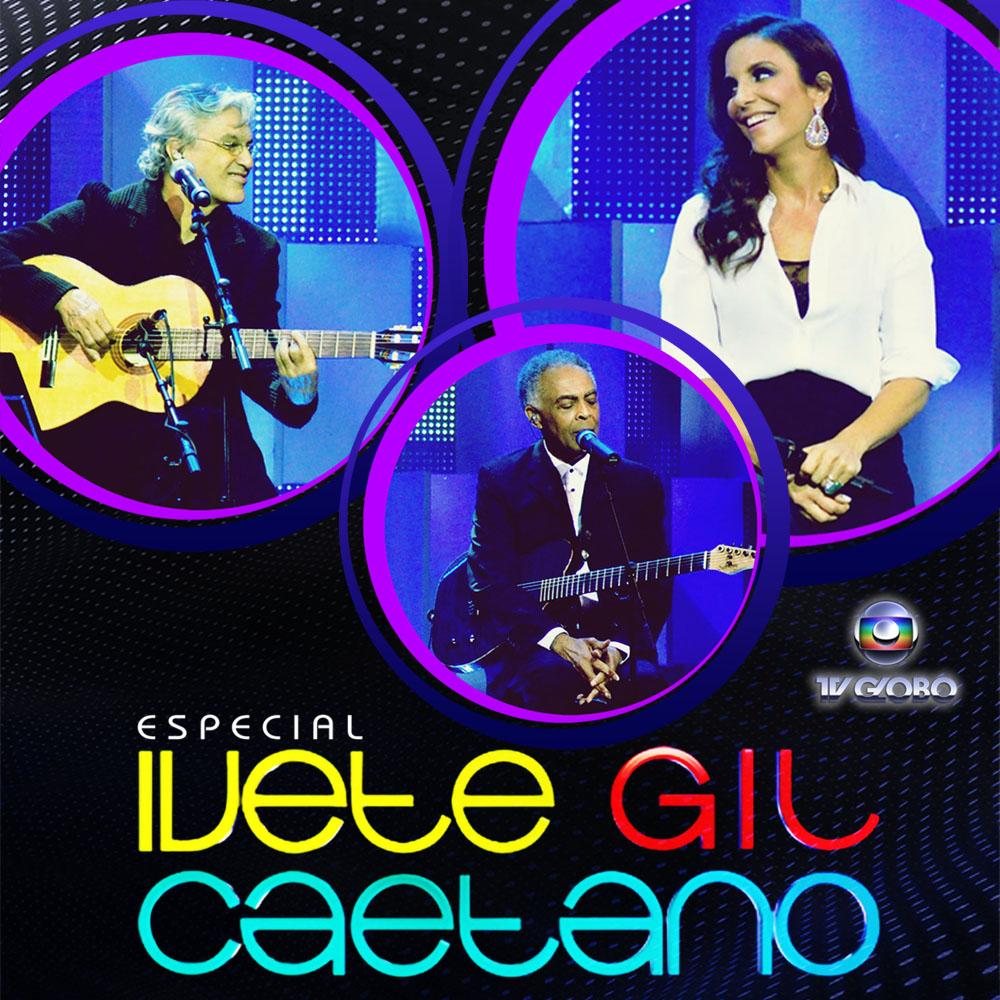 cd especial ivete gil e caetano 2012